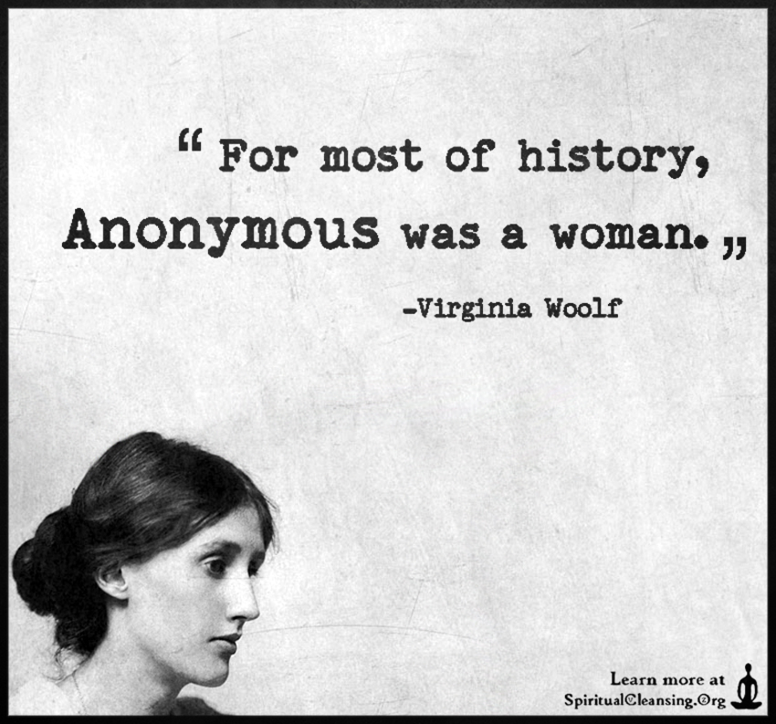 For-most-of-history-Anonymous-was-a-woman.